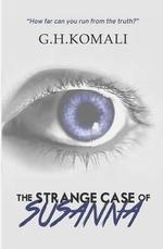 The Strange Case of Susanna : A Horror Mystery - G H Komali