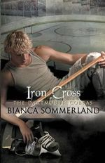 Iron Cross - Bianca Sommerland
