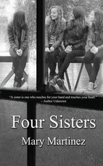 Four Sisters - Mary Martinez