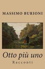 Otto Piu Uno - Massimo Burioni