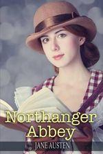 Northanger Abbey : (Starbooks Classics Editions) - Jane Austen