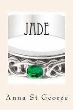 Jade - Anna St George