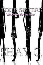 Four Sisters - Shay C