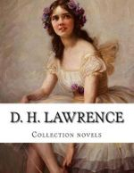 D. H. Lawrence, Collection Novels - D H Lawrence