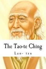 The Tao-Te Ching - Lao- Tzu