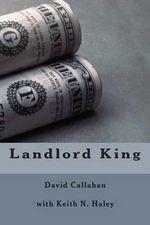 Landlord King - David Callahan