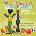 The Adventures of Prada Enchilada - Davon Clark