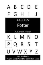 Careers : Potter - A L Dawn French