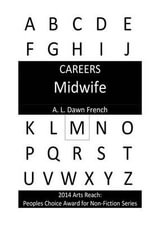 Careers : Midwife - A L Dawn French