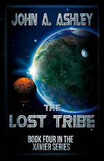 The Lost Tribe - John a Ashley