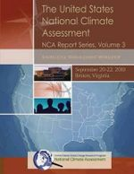 The United States National Climate Assessment Nca Report Series, Volume 3 : Knowledge Management Workshop, September 20-22, 2010 - National Climate Assessment