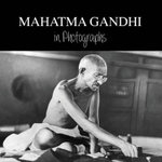 Mahatma Gandhi in Photographs : Remembering Bapu - Adriano Lucchese