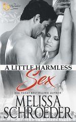 A Little Harmless Sex - Melissa Schroeder