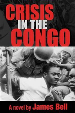 Crisis in the Congo - James Bell
