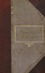 Password Organizer : A Password Organizer Journal (Old Book Style Cover) - C J Stark