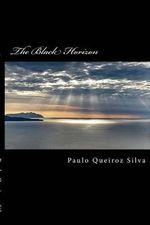 The Black Horizon : Gate to Hell!! - P Paulo Queiroz Silva S