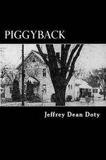 Piggyback - Jeffrey Dean Doty