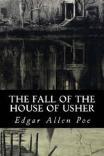 The Fall of the House of Usher - Edgar Allen Poe
