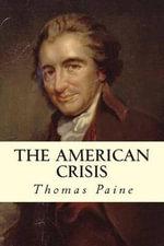 The American Crisis - Thomas Paine