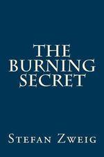 The Burning Secret - MR Stefan Zweig