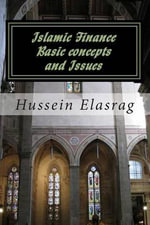 Islamic Finance : Basic Concepts and Issues - Hussein Elasrag