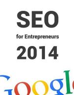 Seo for Entrepreneurs 2014 : All You Need to Know about Seo in 1 Book! - Henrik-Jan Van Der Pol LL M