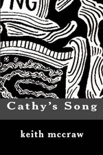 Cathy's Song - MR Keith John McCraw