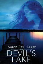 Devil's Lake - MR Aaron Paul Lazar