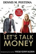 Let's Talk Money : Women's Guide to a Lifetime of Wealth - Dennis M Postema