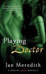 Playing Doctor - Jan Meredith