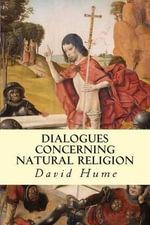 Dialogues Concerning Natural Religion - David Hume