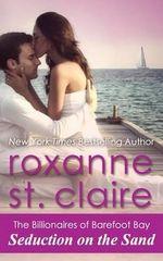 Seduction on the Sand - Roxanne St Claire