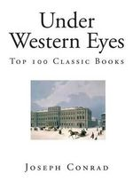Under Western Eyes : Top 100 Classic Books - Joseph Conrad