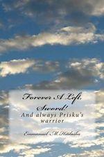 Forever a Left, Sword! : Until the End of Time Prisku's Guide Finger - Emmanuel M Hitilasha