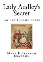 Lady Audley's Secret : Top 100 Classic Books - Mary Elizabeth Braddon