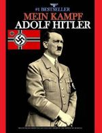 Mein Kampf : (Banned and the Bestseller) - Adolf Hitler