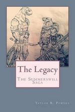 The Legacy - Taylor R Powers