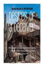 Desires of a Deceiver - Barbara Woster