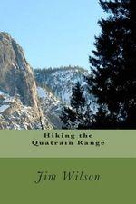 Hiking the Quatrain Range - Jim Wilson