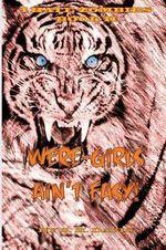 I Hate Zombies!! Book II : Were-Girls Ain't Easy - S H Davis