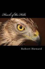 Hawk of the Hills - Robert Ervin Howard