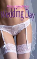 Wedding Day - Alicia Humphries