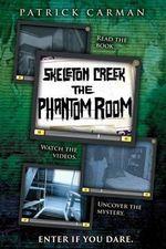 Skeleton Creek : Phantom Room - Patrick Carman