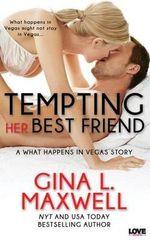 Tempting Her Best Friend - Gina L Maxwell