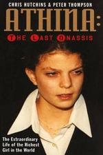 Athina : The Last Onassis - Chris Hutchins