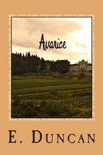 Avarice - MS E M Duncan
