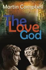 The Love God - Martin Campbell