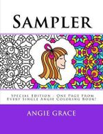 Sampler (Special Edition - One Page from Every Single Angie Coloring Book!) - Angie Grace