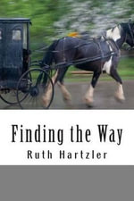 Finding the Way - Ruth Hartzler