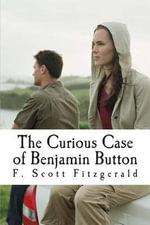 The Curious Case of Benjamin Button - F Scott Fitzgerald